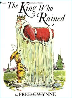 The King Who Rained (literally rained) is a humorous collection of a girl's mental illustrations when she hears various homonyms. #esl #homophones