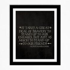 Harry Potter Quote - Courage - Albus Dumbledore