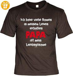 T-Shirt für Papa zum Geburtstag und Vatertag, Sprücheshirt, Shirt, Funshirt - Ich habe viele Namen in meinem Leben erhalten Papa ist... (*Partner-Link)