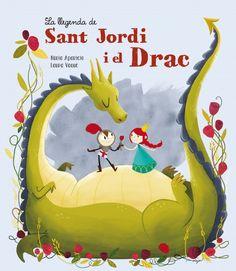 """Núria Aparicio / Laura Vaqué. """"La llegenda de Sant Jordi i el drac"""". Editorial Beascoa (3 a 6 anys)"""