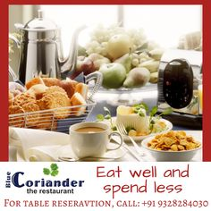 Start your day with an amazing breakfast at Blue Coriander Surat :) And The Blue Coriander Surat has been awarded by the prestigious award of Best Multi-Cuisine Restaurant In Surat, & Best Restaurant In Surat, by Tourism Awards Gujarat. Coriander, Hotels And Resorts, Eating Well, Tourism, Awards, Lord, Restaurant, Breakfast, Amazing