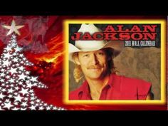 "Alan Jackson -  ""Just Put a Ribbon In Your Hair""  - Merry Christmas to all."