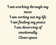 Clean Space, My Life, Life Quotes, Peace, Math Equations, Cleaning, General Quotes, Moon, Quotes About Life
