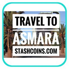 🇪🇷Asmara, or Asmera, is the capital and most populous city of 🇪🇷 Eritrea and the Central Region. Coins, Vacation, Travel, Voyage, Coining, Vacations, Rooms, Viajes, Holidays Music