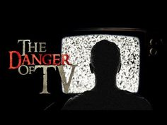 THE ARMY OF SATAN - PART 11 - The Danger of TV - (Illuminati Agenda) - YouTube