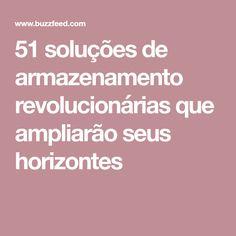 51 soluções de armazenamento revolucionárias que ampliarão seus horizontes