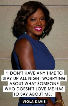 15 of Viola Davis's Most Inspiring Quotes  - ELLE.com