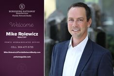 BERKSHIRE HATHAWAY HOMESERVICES FLORIDA NETWORK REALTY WELCOMES MIKE ROLEWICZ