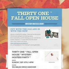 Thirty One ~ Fall Open House