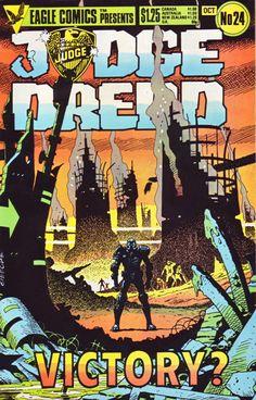 Judge Dredd Vol. 1, No. 24 by Nick Landau (Editor), John Wagner (Author), Alan Grant (Author), Carlos Ezquerra (Illustrator).   Eagle Comics, London (October 1985). 32 pages.
