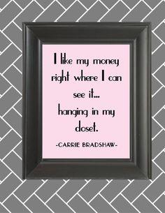 Carrie Bradshaw Quote  8x10 Print Customize by JulieReidCreative, $15.00