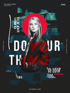 Do Your Thing - 050 Poster by Magdiel Lopez Graphisches Design, Flyer Design, Layout Design, Blog Layout, Graphic Design Posters, Graphic Design Illustration, Typography Design, Poster Designs, Digital Illustration