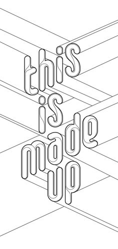 Made Up 2013 by Charles Williams, via Behance