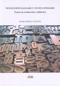Texto especializado y texto literario