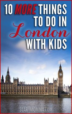 London For Kids Ways To Make A First Visit AMAZING Child - Top 10 cities in europe to travel with kids