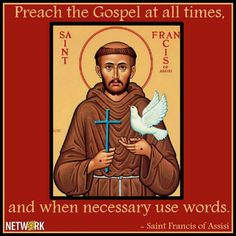 St. Francis. From NETWORK-National Catholic Social Justice Lobby.