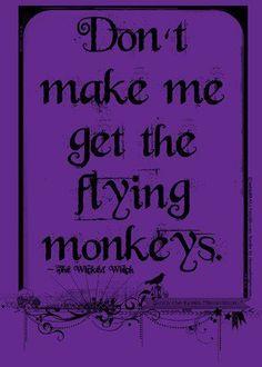 I'll do it - Flying Monkeys.