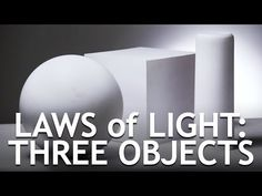 Three Objects, Three Dimensions: Creating Dynamic Light | Fstoppers