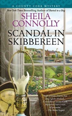 Scandal in Skibbereen by Sheila Connolly (Feb 2014)
