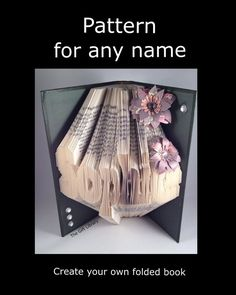 ANY NAME Book Fold PATTERN to create your own folded book art