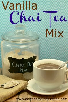 Love that you can make this simple mix at home!  Delicious Vanilla Chai Tea Mix - Down Home Inspiration
