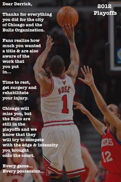 Thank You Derrick Rose. Derrick went down with a season ending ACL tear yesterday. Rose is young and he is a worker. If any player can come back successfully from an ACL injury its Derrick. #BullsWinItForDerrick!!!!
