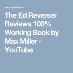The Ed Reverser Reviews 100% Working Book by Max Miller - YouTube