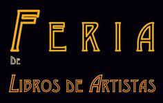 Feria de Libros de Artistas: Feria de Libros de Artistas