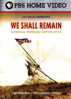 We Shall Remain: American Through Native Eyes