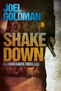 Shakedown Jack Davis Thrillers, by Joel Goldman ($3.99)