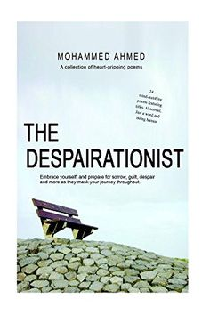 UK Link - See below for US Link #FREE #KINDLEUNLIMITED #BOOK  The Despairationist - A collection of poems By Mohammed Ahmed  A collection of 24 heart-gripping poems!  When all hope is lost, and there is just an ocean of space. With an array  of blank spaces as if a victim of a loveless 1960's drive-by.   US Link Below  The Despairationist - A collection of poems By Mohammed Ahmed