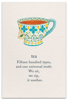 cuppa tea Cardthartic creates greeting cards youll be proud to send and happy to receive. Youll find cards to celebrate birthdays, weddings, new babies and anniversaries, along with cards th Tea Quotes, Life Quotes, Quotes About Tea, Tea Time Quotes, Tea Lover Quotes, Buch Design, Spiritual Symbols, Symbols And Meanings, Cuppa Tea