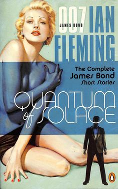 'Quantum of Solace' James Bond Movie Posters, James Bond Books, James Bond Movies, James Bond Style, British Books, Pulp Fiction Book, Bond Cars, Adventure Novels, Film Releases