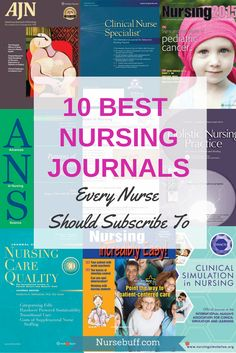 If you are looking for journals worth subscribing to, see the following list of journals best recommended for nurses: 10 Best Nursing Journals Every Nurse Should Subscribe To. #Nursebuff #Nurse #Journals Nursing Journal, Nursing Books, Icu Nursing, Travel Nursing, Nursing Career, Best Nursing Jobs, Nursing Gifts, Nursing Profession, Pediatric Nursing