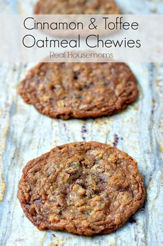 These Cinnamon & Toffee Oatmeal Chewies are delicious oatmeal cookies with big flavor! Köstliche Desserts, Delicious Desserts, Dessert Recipes, Yummy Food, Cinnamon Desserts, Dinner Recipes, Plated Desserts, Brownie Cookies, Yummy Cookies