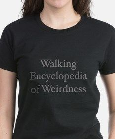 Walking Encyclopedia Of Weirdness Tee for