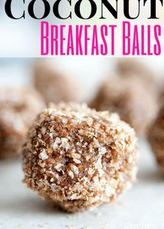 Coconut Breakfast Balls recipe. Easy and healthy breakfast or snack! This can easily be made to fit paleo, raw or gluten free lifestyles.   The Bewitchin' Kitchen