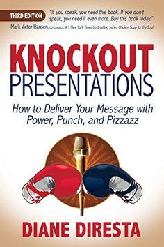 """Buy Knockout Presentations by Diane DiResta at Mighty Ape NZ. Called the Bible of Public speaking, Knockout Presentations is a """"seminar in a book"""" that reduces fear and gives speakers the steps to craft and deliv. Book Club Books, Books To Read, A Clash Of Kings, Fire Quotes, Sing For You, The Day Will Come, Public Speaking, Ebook Pdf, Self Help"""
