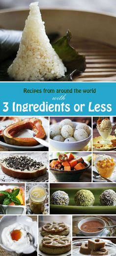 Top recipes from around the world with 3 ingredients or less