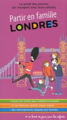 Guide Partir en famille à Londres Visites ludiques, jeux de piste, activités par temps de pluie, hébergements adaptés, restaurants avec menu enfants, lieux pour pique-niquer… De plus : un livret réservé aux enfants (avec des jeux permettant de découvrir la ville en s'amusant), des illustrations et des photos dans une maquette colorée.  http://www.amazon.fr/dp/2352191491/ref=cm_sw_r_pi_dp_6B6xub04EGCRP