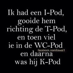 Grappig of Schattig - I-Pod, I-Pad. Funny Pix, Funny Posts, Funny Cute, Funny Pictures, Funny Memes, Hilarious, Funny Stuff, Words Quotes, Sayings