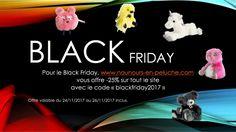 #codepromo pour le #blackfriday sur notre site de #nounours #peluche et pour vos fêtes de fin d'année ... -25*% sur tout le site jusqu'au dimanche 26/11/2017
