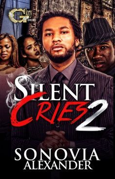Silent Cries 2 by Sonovia Alexander, http://www.amazon.com/dp/B00FPZSF0W/ref=cm_sw_r_pi_dp_18IIsb0QVDPKN