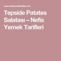Tepside Patates Salatası – Nefis Yemek Tarifleri