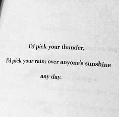Gavin about Diane :) :) :) Rain Poems, Rain Quotes, Soul Quotes, Poetry Quotes, Poetry Poem, Poems About Rain, The Words, Thunder Quotes, Thunder Thunder