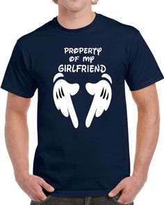 Property Of My Girlfriend Disney   T Shirt