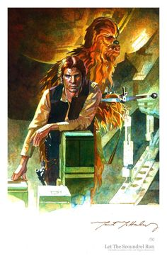 """The companion piece to """"Let The Wookiee Walk,"""" this art was originally the first idea, but was set aside in favor of featuring Chewbacca rather than Han. Let The Scoundrel Run Han Solo And Chewbacca, Star Wars Han Solo, Original Paintings, Original Art, Star Wars Fan Art, Love Stars, Star Wars Episodes, Far Away, Fine Art"""