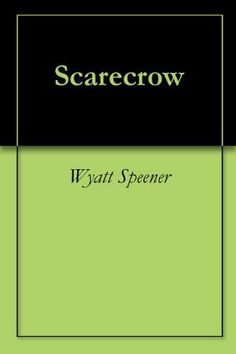 Scarecrow by Wyatt Speener. $1.16. 10 pages. Maron Arctur is a Crow. He will turn 15 soon and be conscripted into the Crow army which fights against the Farmers and their monstrosity, The Scarecrow. This is a short story introducing the competing factions of the Crows and Farmers and the post-apocalyptic world they live in.                            Show more                               Show less