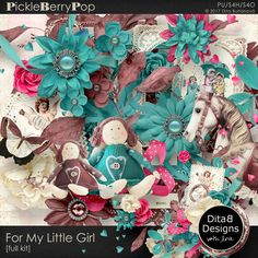 For My Little Girl - full kit By Dita B Designs