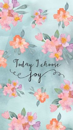 Positive Quotes : QUOTATION – Image : Quotes Of the day – Description Today i choose joy Sharing is Power – Don't forget to share this quote ! Joy Quotes, Bible Verses Quotes, Cute Quotes, Daily Quotes, Qoutes, Cute Wallpapers, Wallpaper Backgrounds, Iphone Wallpaper, Interesting Wallpapers
